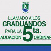 Llamado a los graduandos para la 5ta graduacion ordinaria